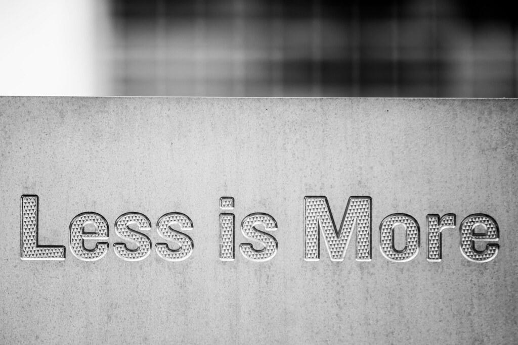 menos es más